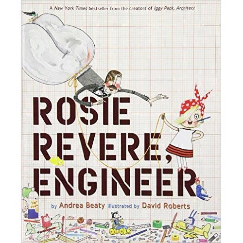 The cover of the book Rosie Revere, Engineer by Andrea Beaty featuring Rosie wearing a red headscarf